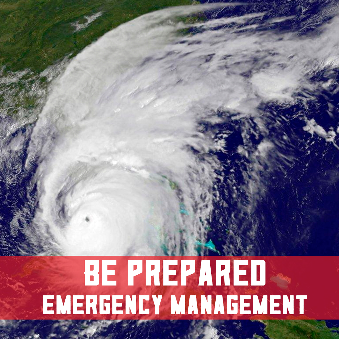 Be Prepared with Emergency Management