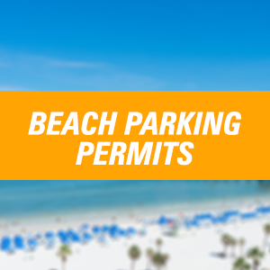 Click here for Beach Parking Permits information