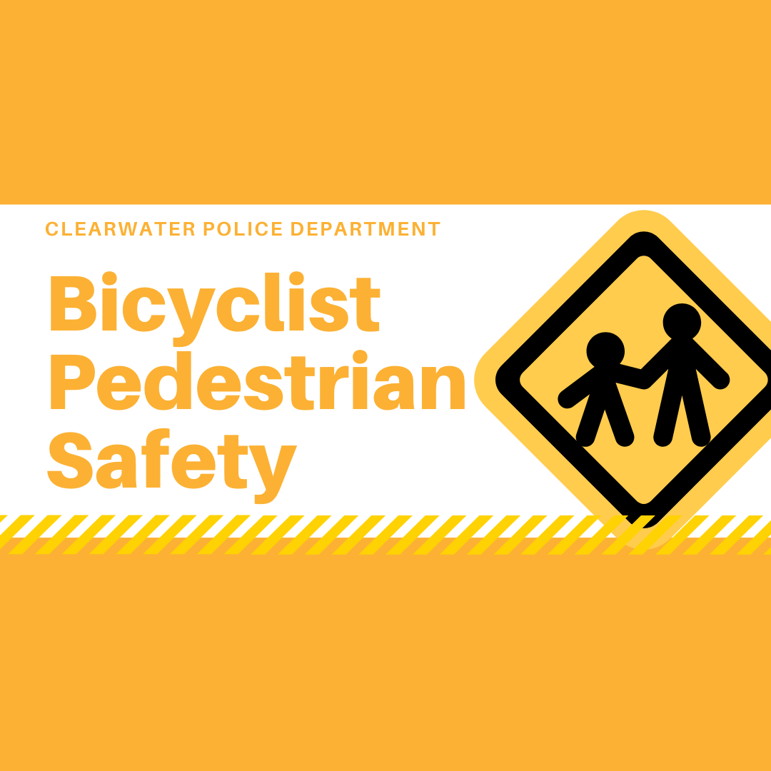 Clearwater Police Department, Bicycle Pedestrian Safety, Crossing Guard Sign